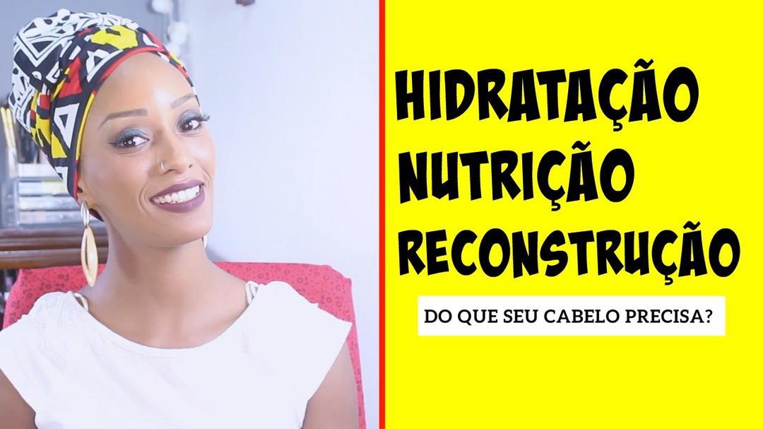 Hidratação, reconstrução ou nutrição?