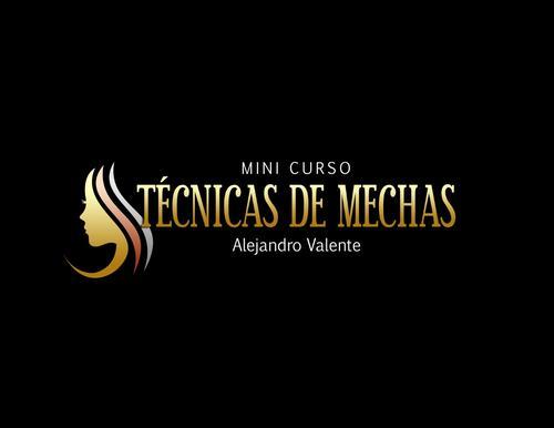 Mini Curso Técnica de Mechas - Alejandro Valente